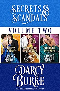Secrets and Scandals Volume Two by [Darcy Burke]