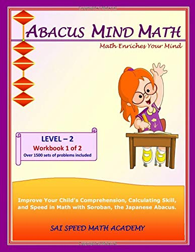 Abacus Mind Math Level 2 Workbook 1 of 2: Excel at Mind Math with Soroban, a Japanese Abacus