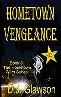 Hometown Vengeance