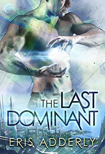 The Last Dominant