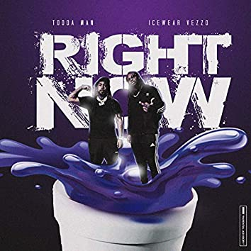 Right Now (feat. Icewear Vezzo)