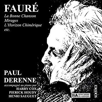 Fauré: La Bonne Chanson & Mirages & L'Horizon Chimérique & Other Melodies