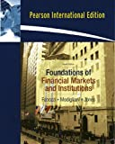 Foundations of Financial Markets and Institutions - International Edition