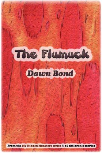 Book: The Flumuck by Dawn Bond (My Hidden Monsters) by Dawn Bond