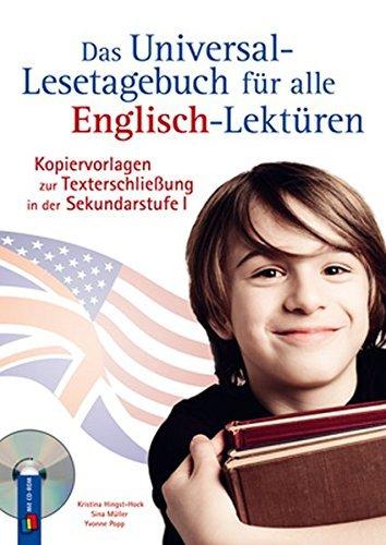 Das Universal-Lesetagebuch für alle Englisch-Lektüren: Kopiervorlagen zur Texterschließung in der Sekundarstufe by Sina Müller (2015-01-01)