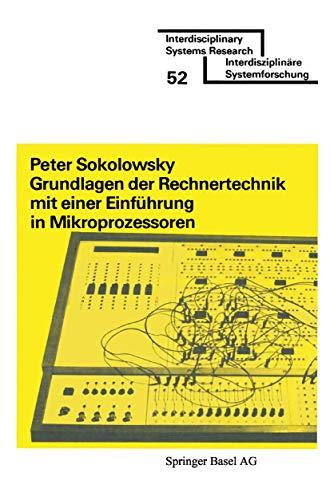 Grundlagen Der Rechnertechnik Mit Einer Einführung in Mikroprozessoren