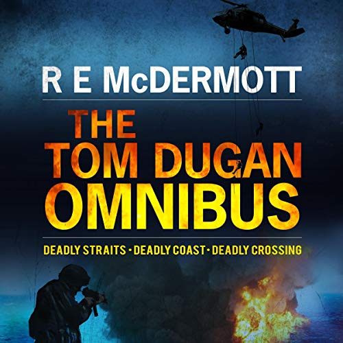 The Tom Dugan Omnibus: Three Great Thrillers in One Package  By  cover art
