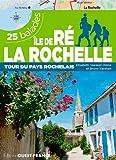 ILE DE RE - LA ROCHELLE - 14 BALADES