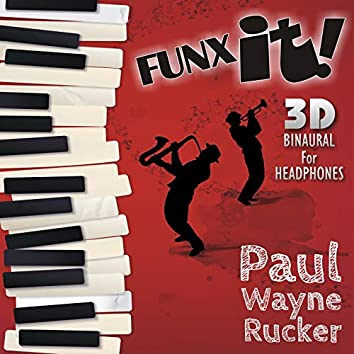 Funx It! (3D Binaural)