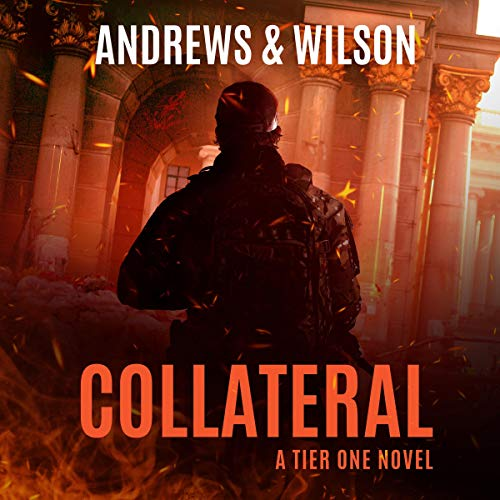 Collateral: A Tier One Novel cover art