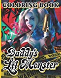 Daddys Lil Monster Coloring Book: Featuring Fun And Relaxing An Adult Coloring Book Harley Quinn Daddys Little Monster Creativity & Relaxation