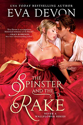 The Spinster and the Rake by [Eva Devon]