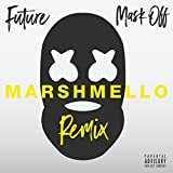 Mask Off (Marshmello Remix) [Explicit]