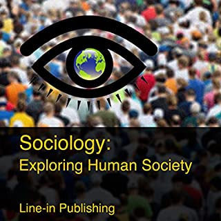 Sociology: Exploring Human Society cover art