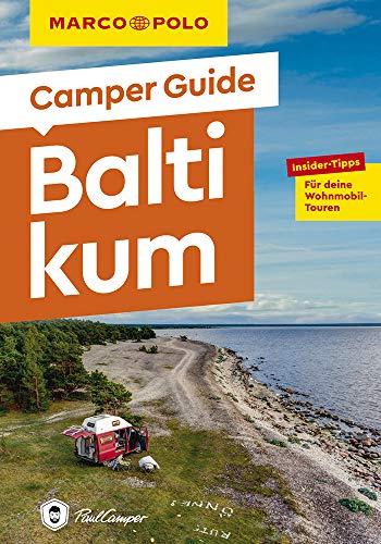 MARCO POLO Camper Guide Baltikum: Insider-Tipps für deine Wohnmobil-Touren
