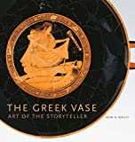 The Greek Vase: Art of the Sto...