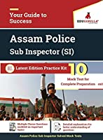 Assam Police Sub Inspector (SI) 2020 - 10 Mock Test For Complete Preparation