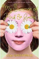 My Summer of Pink & Green: Pink & Green Book Two (Pink & Green series 2) Kindle Edition