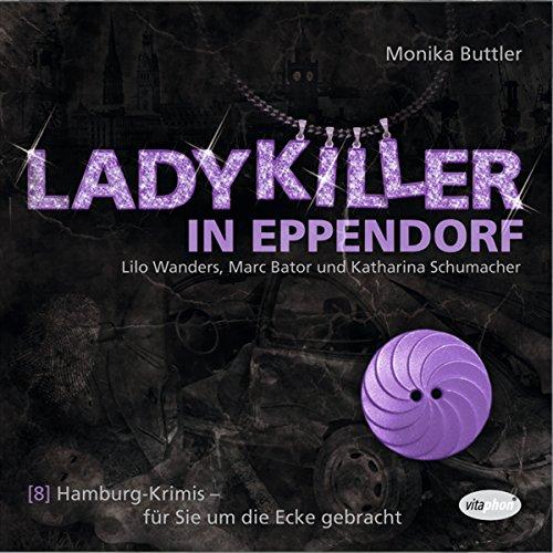 Ladykiller in Eppendorf: Hamburg-Krimis 8