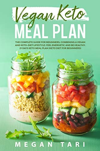 VEGAN KETO MEAL PLAN The Complete Guide for Beginners Combining a Vegan and Keto Diet Lifestyle product image