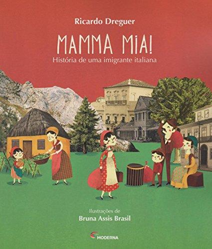 Mamma Mia! História de Uma Imigrante Italiana