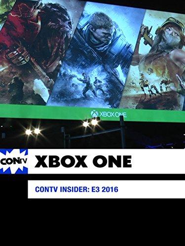 CONtv Insider: E3 2016 - Xbox One