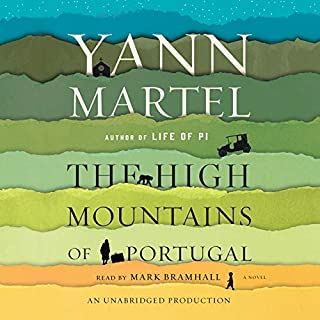 The High Mountains of Portugal     A Novel              By:                                                                                                                                 Yann Martel                               Narrated by:                                                                                                                                 Mark Bramhall                      Length: 10 hrs and 52 mins     671 ratings     Overall 3.8