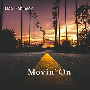 Movin' On