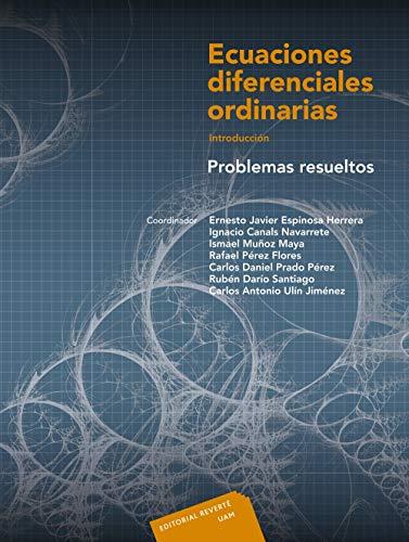 Ecuaciones diferenciales ordinarias. Intr. Problemas resueltos. IV
