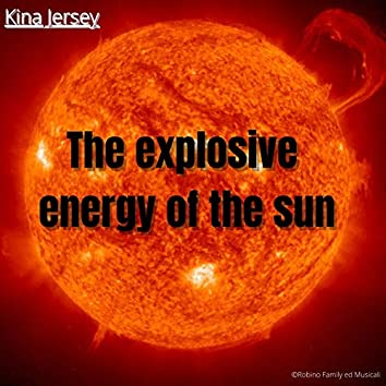 The Explosive Energy Of The Sun