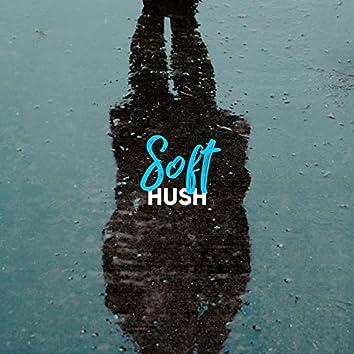 # Soft Hush