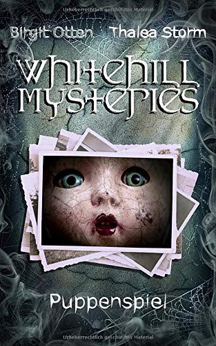 Puppenspiel (Whitehill Mysteries, Band 1)