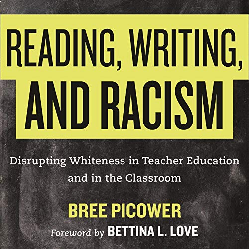 Reading, Writing, and Racism cover art