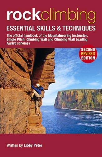 Rock Climbing: Essential Skills & Techniques (Mountain Leader Training Handb)