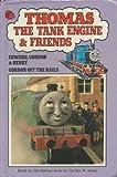 Edward , Gordon & Henry : ' Gordon Off The Rails ' :...