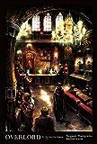 Overlord, Vol. 5 (light novel): The Men of the Kingdom Part I - Kugane Maruyama