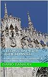 IL LEGNO E LA PIETRA  Storie di Marco: Quando i Maestri del Lago inventarono il Duomo di Milan, LIbro Primo (Italian Edition)