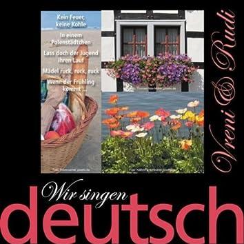 Wir Singen Deutsch - Kein Feuer, Keine Kohle