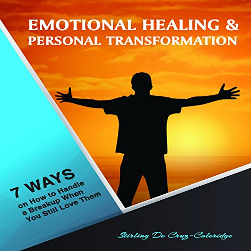 Emotional Healing and Personal Transformation audiobook cover art