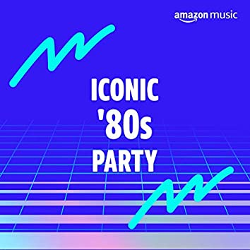 Iconic '80s Party