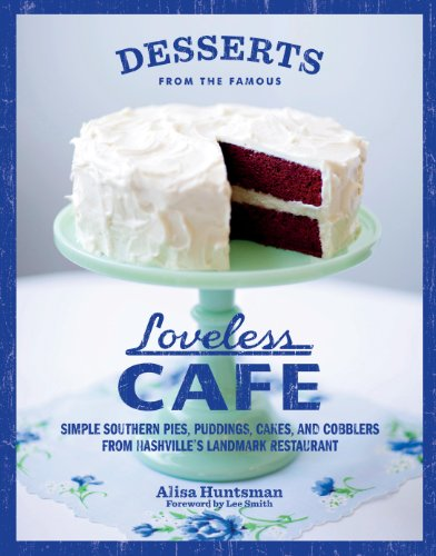Image of Desserts from the Famous Loveless Cafe