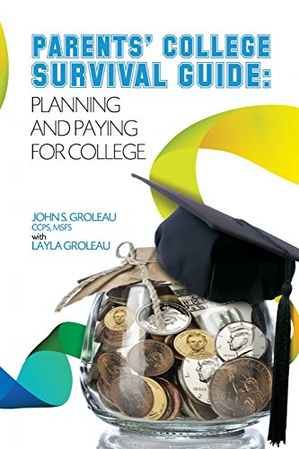 Parents College Survival Guide Planning And Paying For College