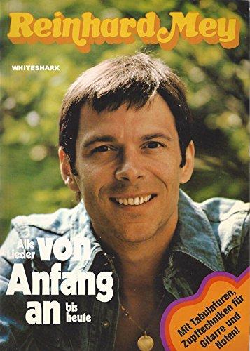 Reinhard Mey - Alle Lieder von Anfang an bis heute (Alle Lieder von Anfang an bis heute)