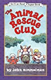 Animal Rescue Club (I Can Read Chapter Books)
