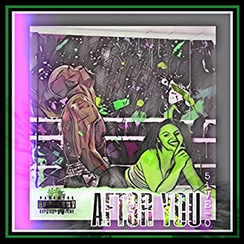After You! (feat. Lamar the Melodist, Odashow & Greenfolkz!)