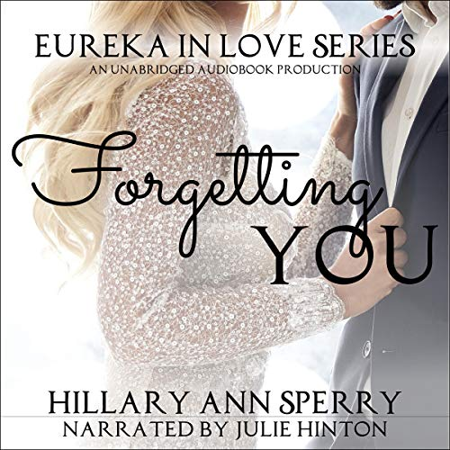 Forgetting You: A Friends to Lovers Romance  By  cover art