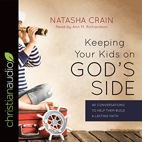 Keeping Your Kids on God's Side audiobook cover art
