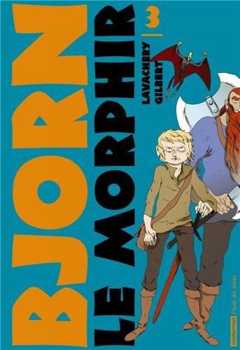 Bjorn le Morphir, Tome 3 :