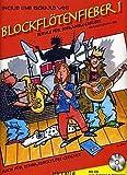 BLOCKFLOETENFIEBER 1 - arrangiert für Sopranblockflöte - mit CD [Noten / Sheetmusic] Komponist: VOSS INGRID + VOSS RICHARD