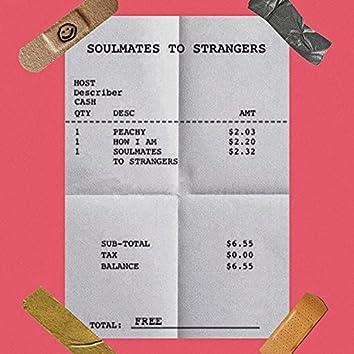 SOULMATES TO STRANGERS